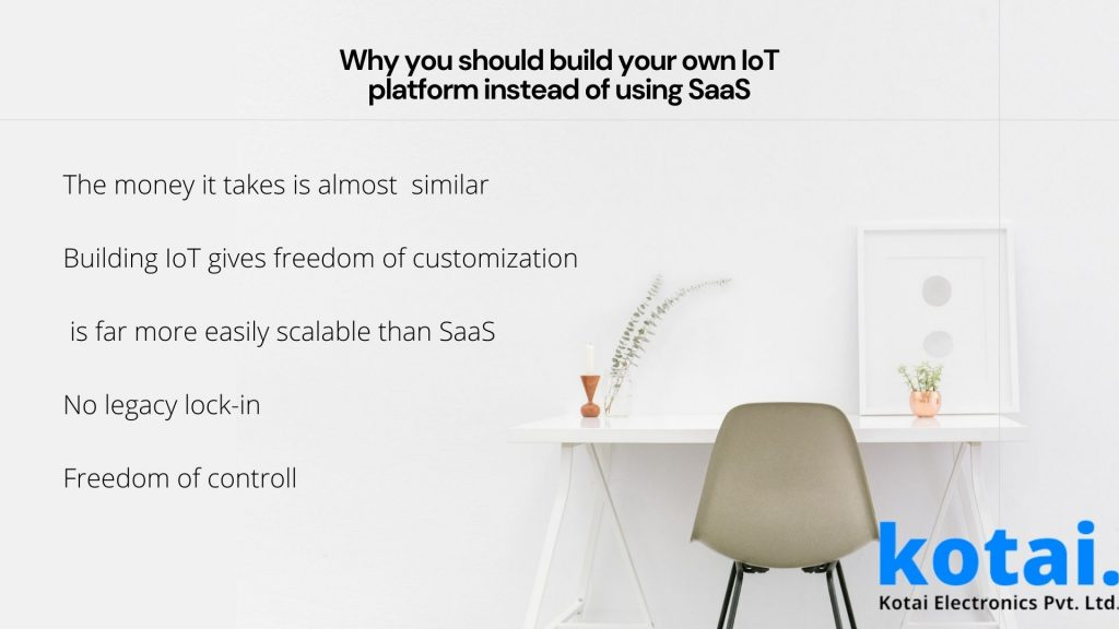 Reasons to build your own IoT Platform